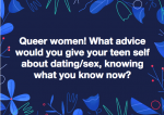 23 Takes on How to Be Queer: Advice for Young LGBTQ Folks